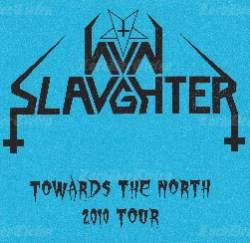 Nunslaughter : Towards the North 2010 Tour